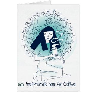 Cartão Uma hora imprópria para o café