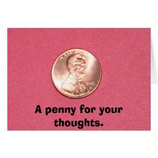 Cartão Uma moeda de um centavo para seus pensamentos