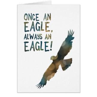 Cartão uma vez uma águia sempre uma águia