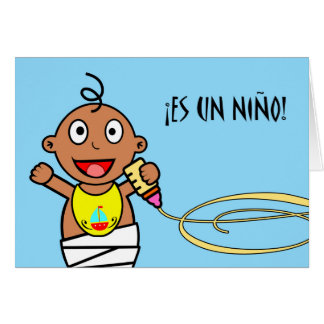 Cartão Un Niño do Es! Parabéns no bebé no espanhol