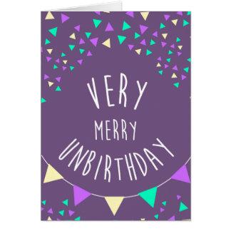 Cartão Unbirthday muito alegre a você