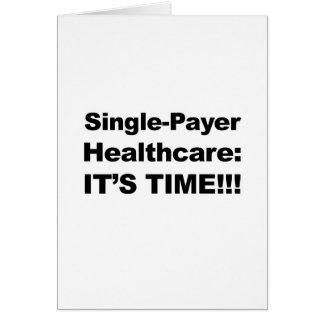 Cartão Únicos cuidados médicos do pagador - é tempo!