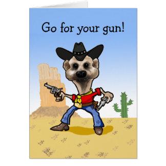 Cartão Vá para sua arma!