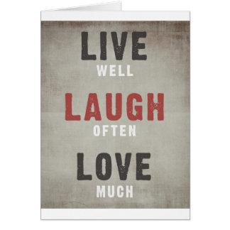 Cartão Vive bem, o riso frequentemente, ama muito