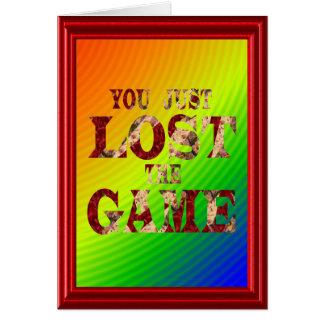 Cartão Você apenas perdeu o jogo - meme do Internet