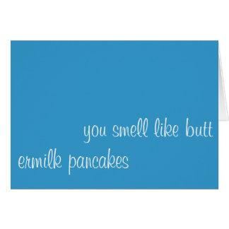 Cartão você cheira como o bumbum