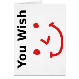 """Cartão """"Você desejo"""" com smiley face vermelho"""
