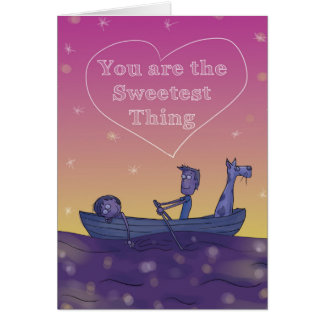 Cartão Você é a coisa a mais doce