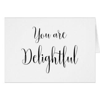 Cartão Você é mensagem deliciosa, inspirando