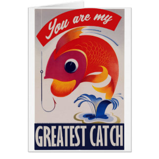 Cartão Você é minha grande captura