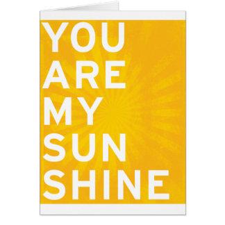 Cartão Você é minha luz do sol (o amarelo da luz do sol)