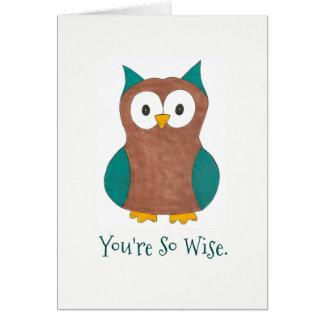Cartão Você é pássaro da coruja do conselho dos obrigados