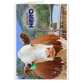 Cartão Você é um herói! Vaca