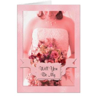 Cartão Você estará em minha dama de honra? Personalizado