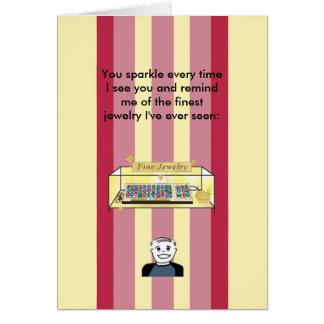 Cartão Você faísca gosta da jóia fina - aniversário