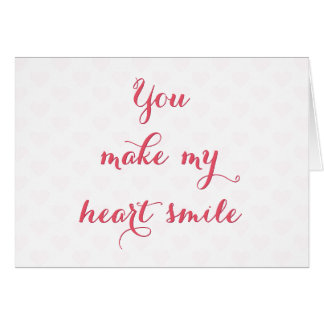 Cartão Você faz meu coração sorrir dia dos namorados das