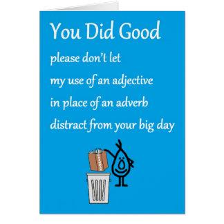 Cartão Você fez bom - um poema engraçado dos parabéns
