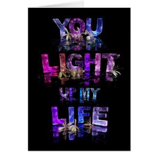 Cartão Você ilumina acima minha vida