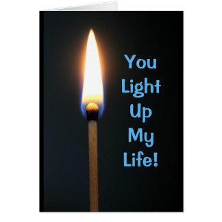 Cartão Você ilumina acima minha vida! Aniversário feliz