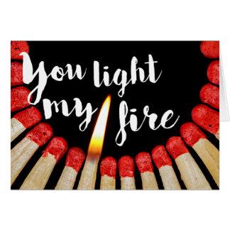 Cartão Você ilumina meu fogo