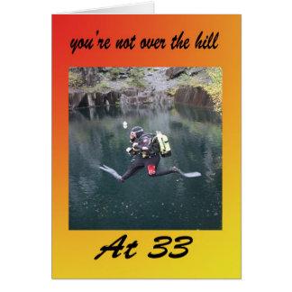 Cartão Você não está sobre o monte em trinta e três