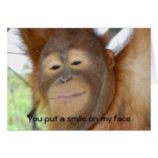 Cartão Você pôr um sorriso sobre minha cara