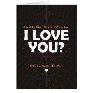 Cartão Você sabe eu tenho nunca antes dito eu te amo?