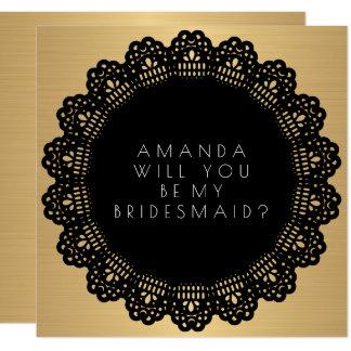 Cartão Você será meu preto do ouro da dama de honra