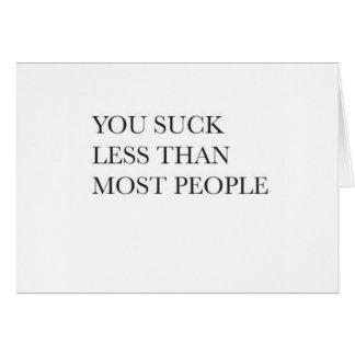 Cartão Você suga menos do que a maioria de pessoas do