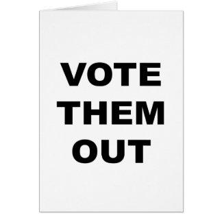 Cartão Vote-os para fora