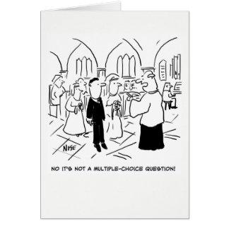 Cartão Wedding. Não, não é uma pergunta de escolha