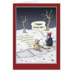 Cartões de Natal engraçados: Fluxo constante