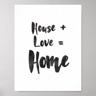 Casa + Amor = impressão Home da arte