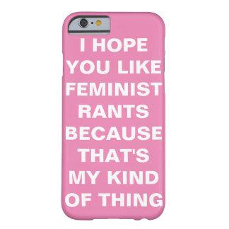 Caso feminista engraçado do iPhone 6 Capa Barely There Para iPhone 6