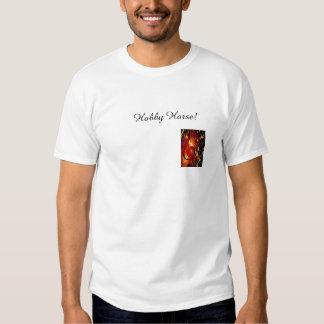 Cavalo do passatempo! camiseta