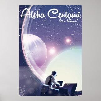 Centurai alfa, seu uma mostra, poster da viagem