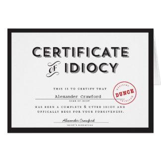 Certificado do cartão da desculpa do idiotice