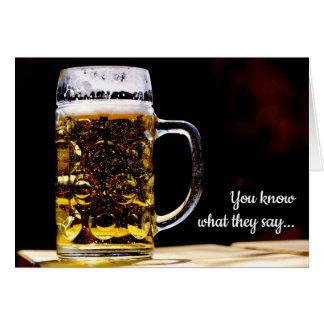 Cerveja hoje, cartão de aniversário amanhã ido