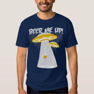 Cerveja mim acima! t-shirt