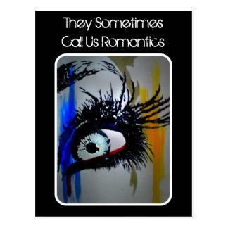 """""""Chamam-nos às vezes cartão de Romantics"""" Cartão Postal"""