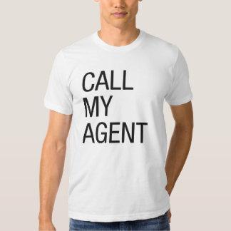 Chame meu agente camiseta