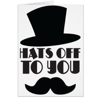 CHAPÉUS fora a você! com chapéu alto e moustache Cartão Comemorativo