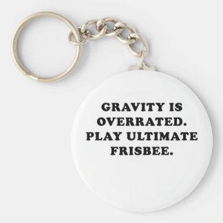 Chaveiro A gravidade é Frisbee final avaliado em excesso do