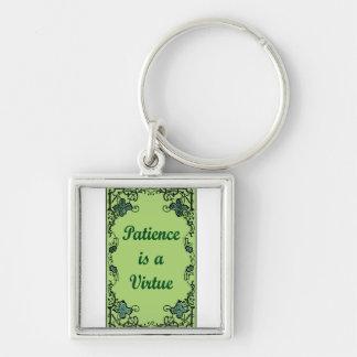 Chaveiro A paciência é uma virtude