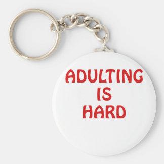 Chaveiro Adulting é duro