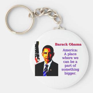 Chaveiro América um lugar onde nós possamos estar - Barack