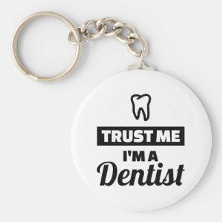 Chaveiro Confie que eu mim é um dentista