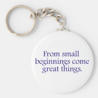 Chaveiro Dos começos pequenos vêm as grandes coisas