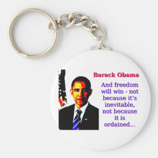 Chaveiro E a liberdade ganhará - Barack Obama
