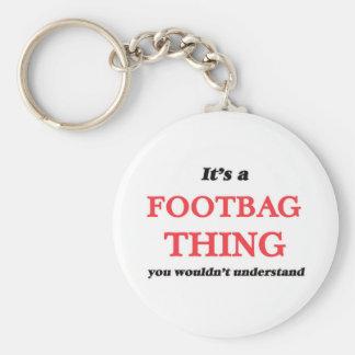 Chaveiro É uma coisa de Footbag, você não compreenderia